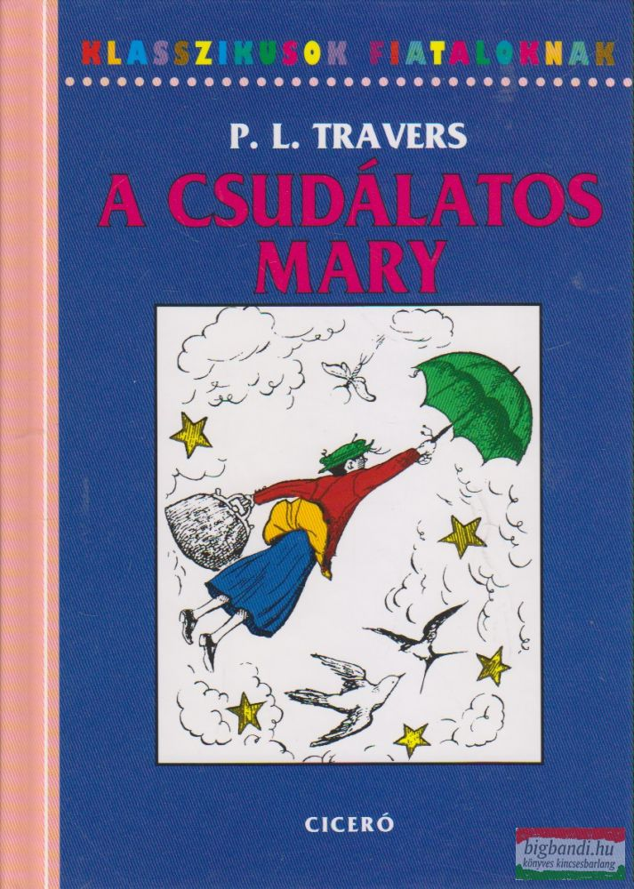 P. L. Travers - A csudálatos Mary