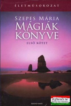 Szepes Mária - Mágiák könyve I-II.