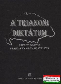 A trianoni diktátum - Eredeti szöveg francia és magyar nyelven