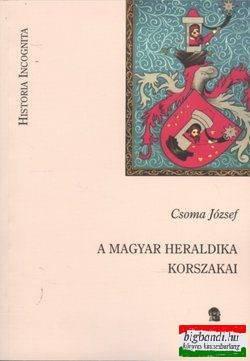 A magyar heraldika korszakai