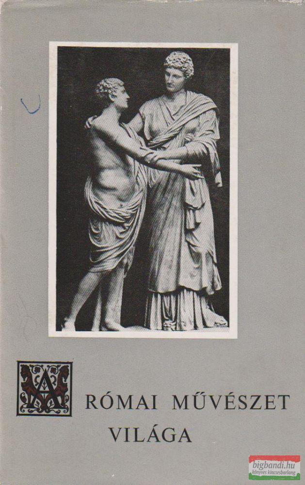 A római művészet világa