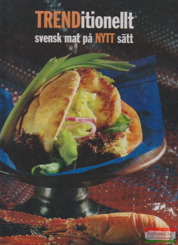Av Lise-Lott Andersson - TRENDitionellt - svensk mat pa NYTT satt