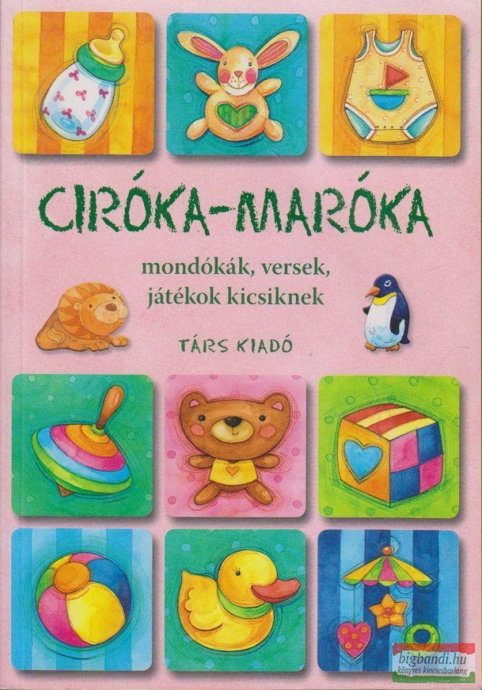 Imre Zsuzsánna, Péter Kinga szerk. - Ciróka-maróka