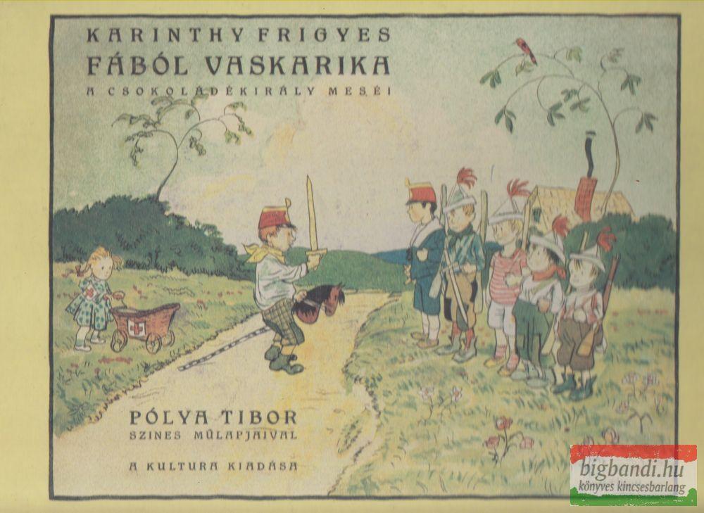 Karinthy Frigyes - A csokoládékirály meséi