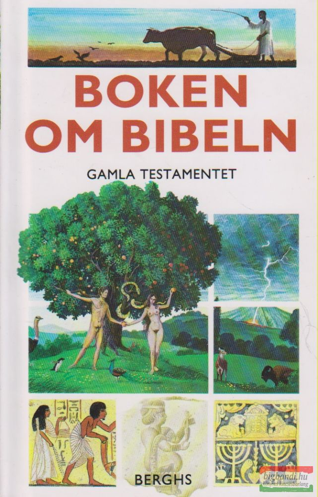 Boken om Bibeln - Gamla Testamentet
