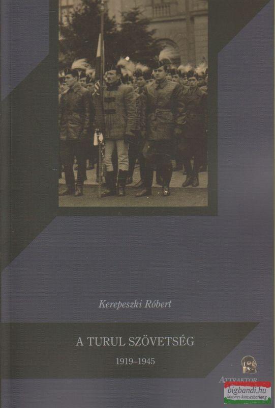 A Turul szövetség 1919-1945