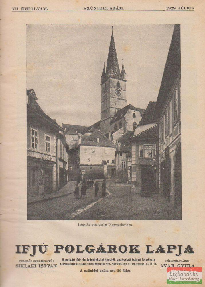 Ifjú Polgárok Lapja VII. évfolyam, szünidei szám - 1928 július