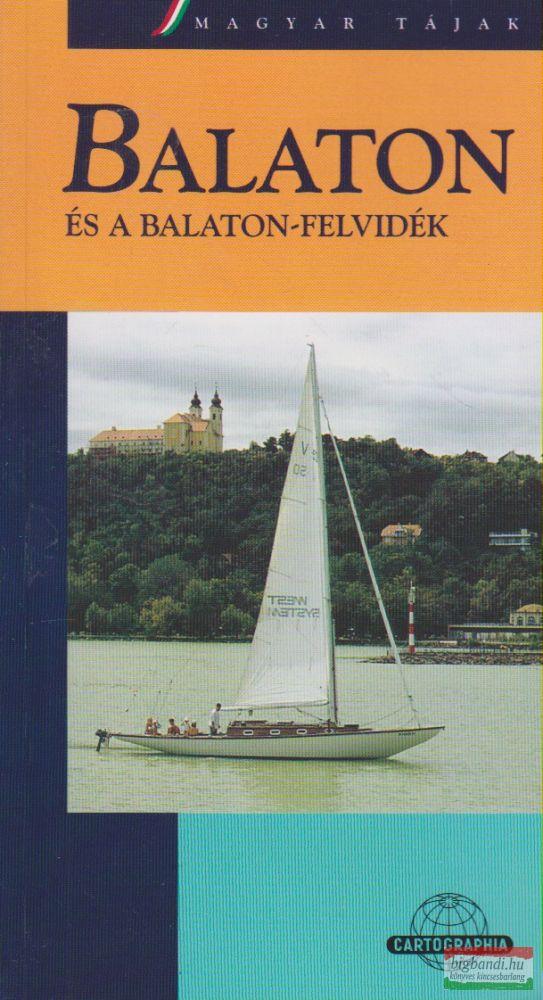 Balaton és a Balaton-felvidék
