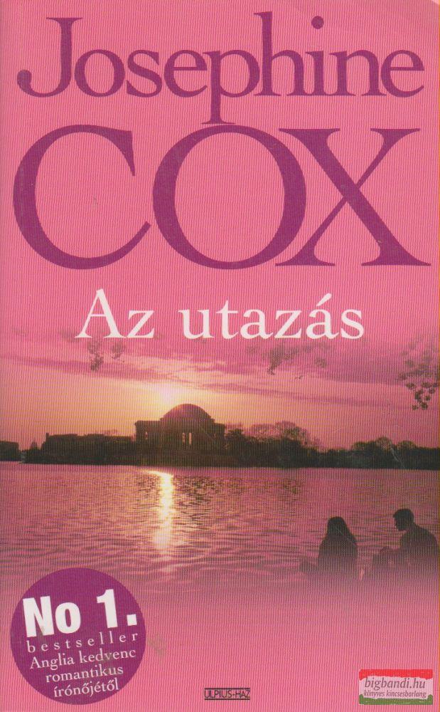 Josephine Cox - Az utazás