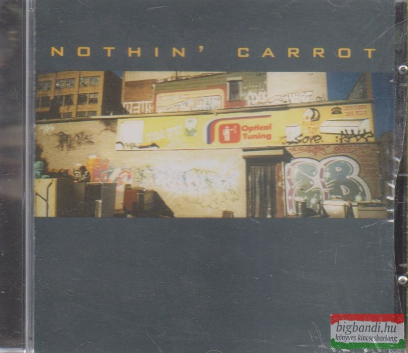 Nothin' Carrot: Optical Tuning CD