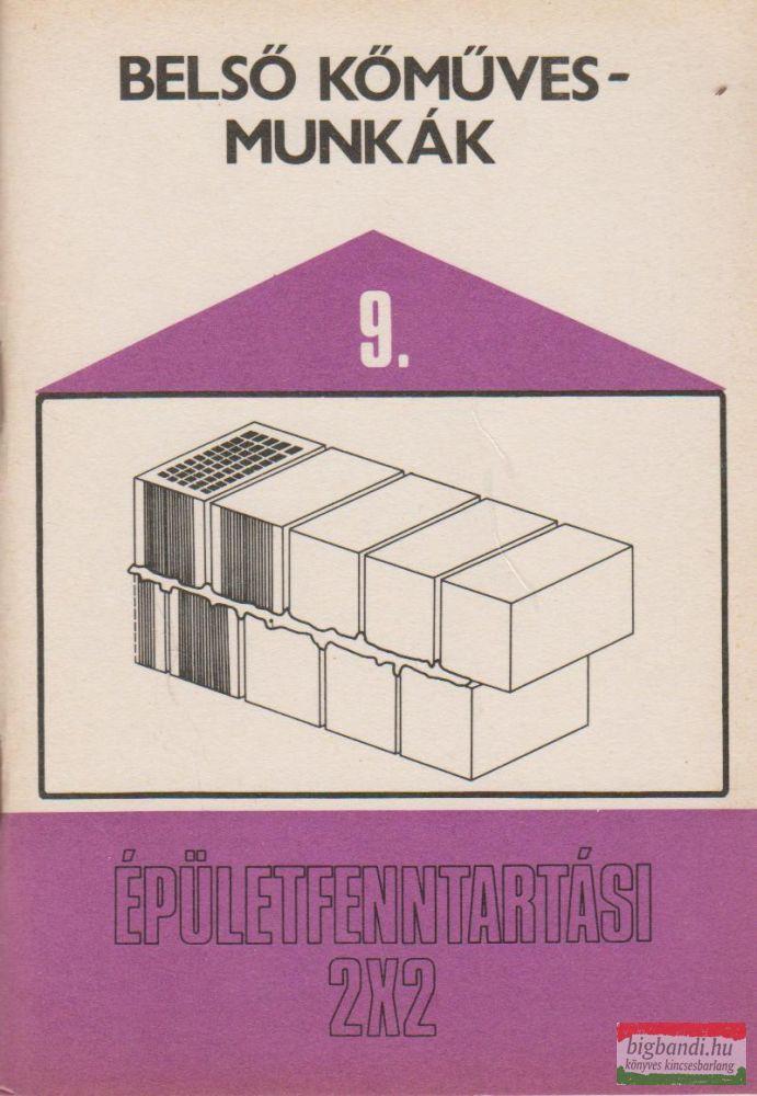 Belső kőművesmunkák 9. - Épületfenntartási 2x2