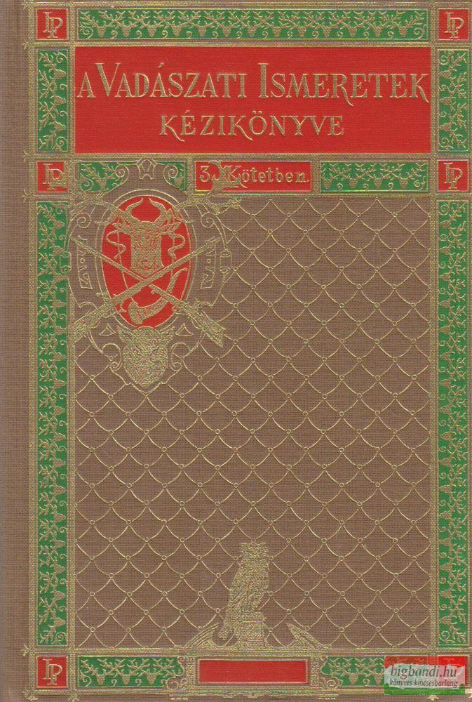 A vadászati ismeretek kézikönyve II.