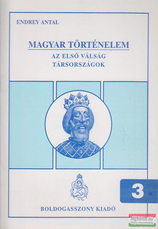 Endrey Antal - Magyar történelem 3.