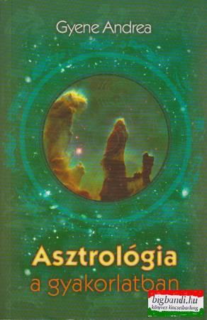 Asztrológia a gyakorlatban