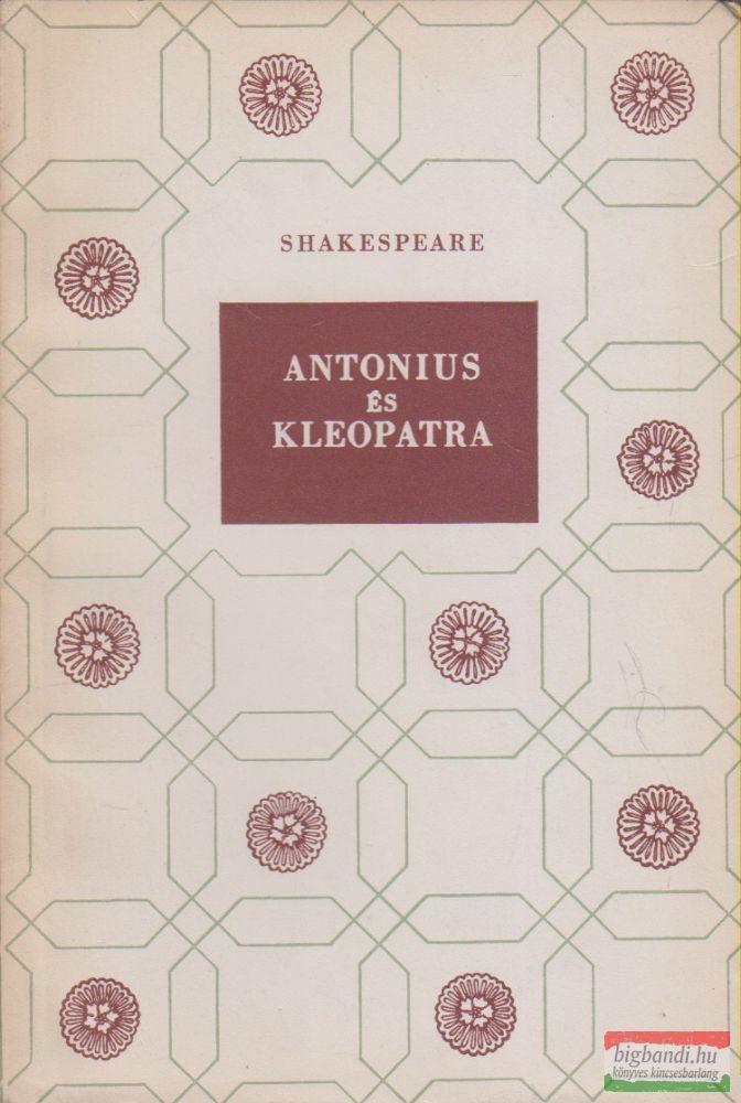 William Shakespeare - Antonius és Kleopatra