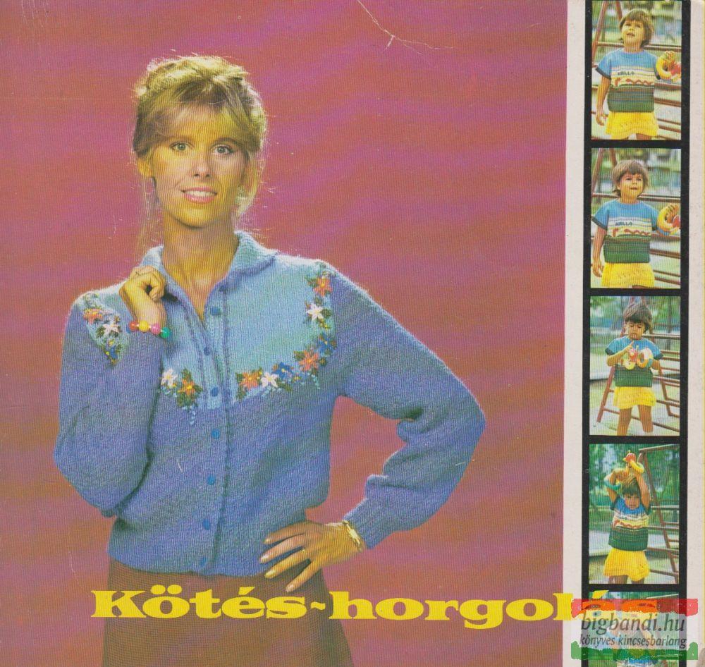 Kovács Margit szerk. - Kötés-horgolás 1985