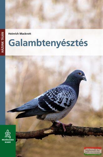 Heinrich Mackrott - Galambtenyésztés