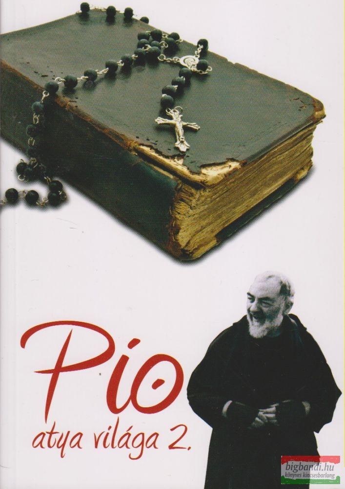 PIO ATYA VILÁGA 2.