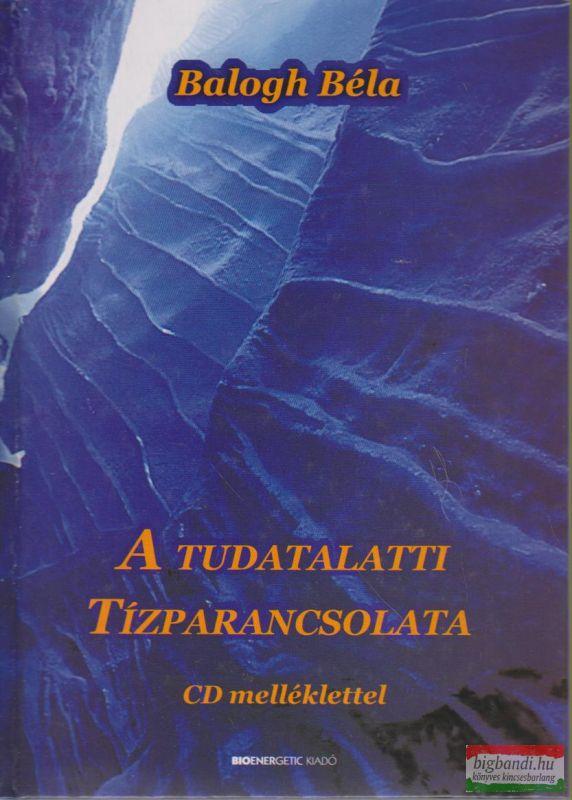 A tudatalatti tízparancsolata - CD melléklettel