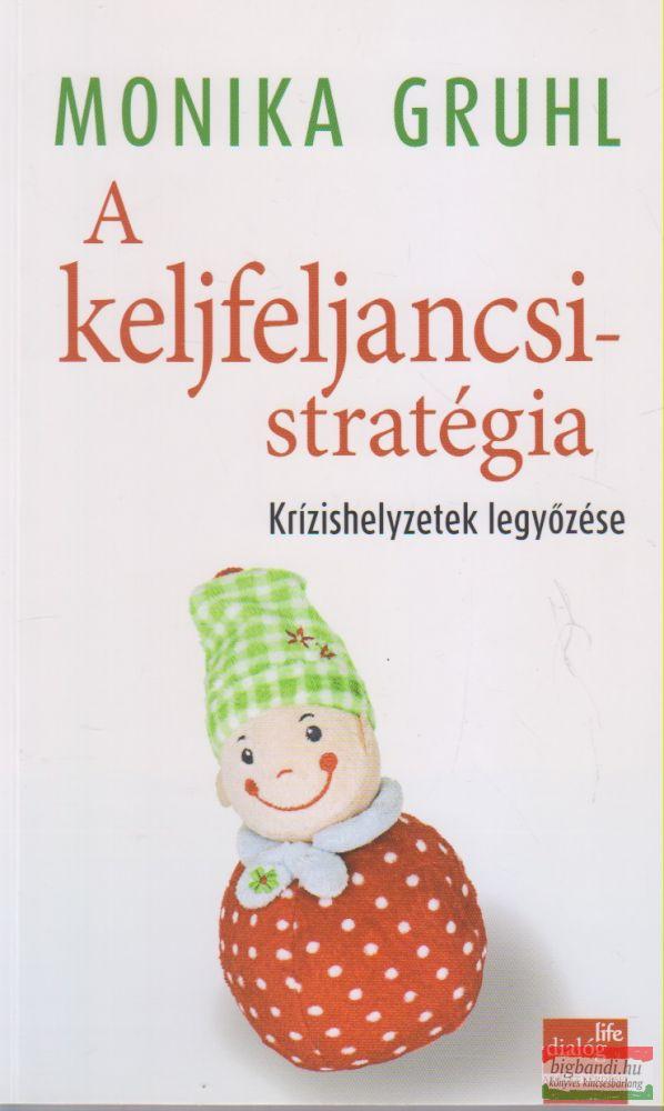 A keljfeljancsi-stratégia