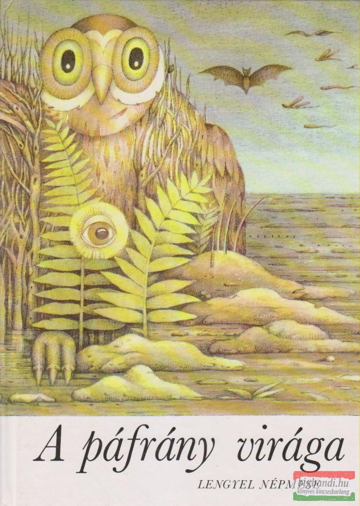J. I. Kraszewski feldolgozása - A páfrány virága