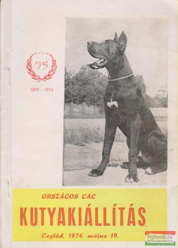 Országos CAC kutyakiállítás Cegléd, 1974. május 19.