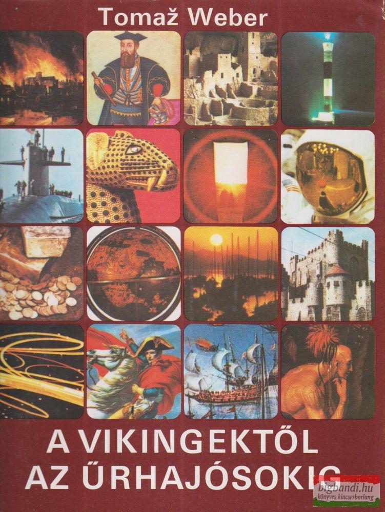 A vikingektől az űrhajósokig