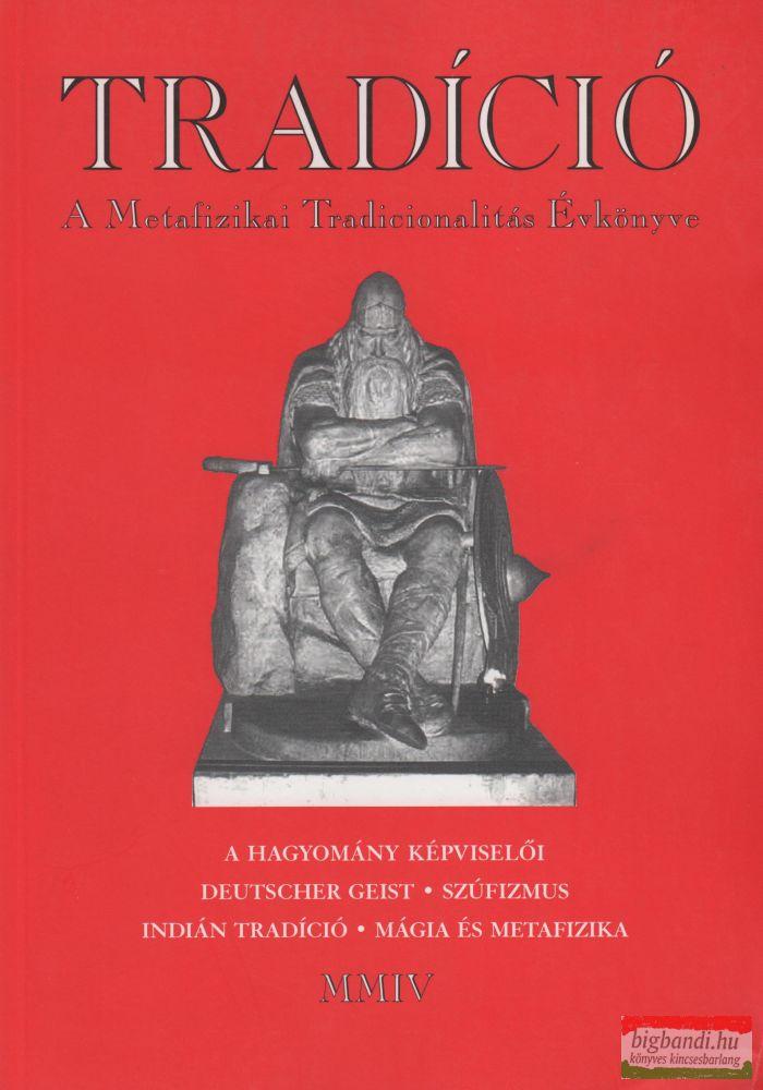 A metafizikai tradicionalitás évkönyve MMIV
