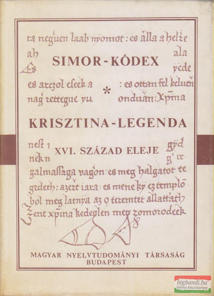Vekerdy Lilla szerk. - Simon-kódex / Krisztina-legenda