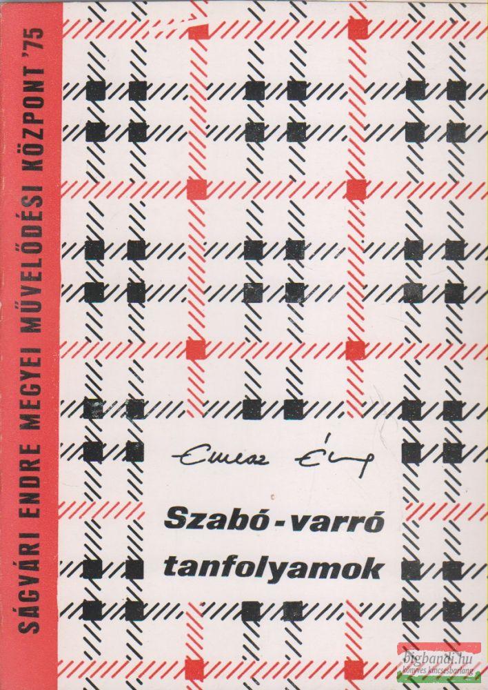 Emesz Éva - Szabó-varró tanfolyamok