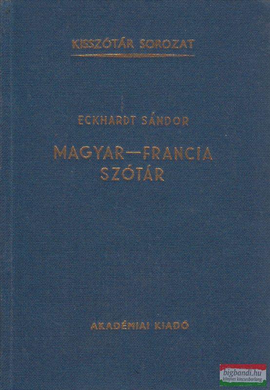 Eckhardt Sándor - Magyar-francia szótár