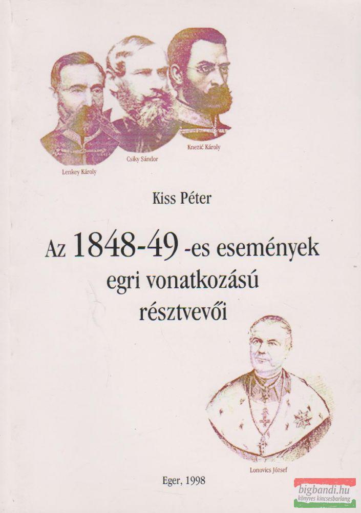 Az 1848-49-es események egri vonatkozású résztvevői