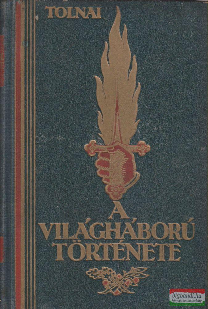 Tolnai - A világháború története VIII.