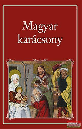 Szigethy Gábor szerk. - Magyar Karácsony