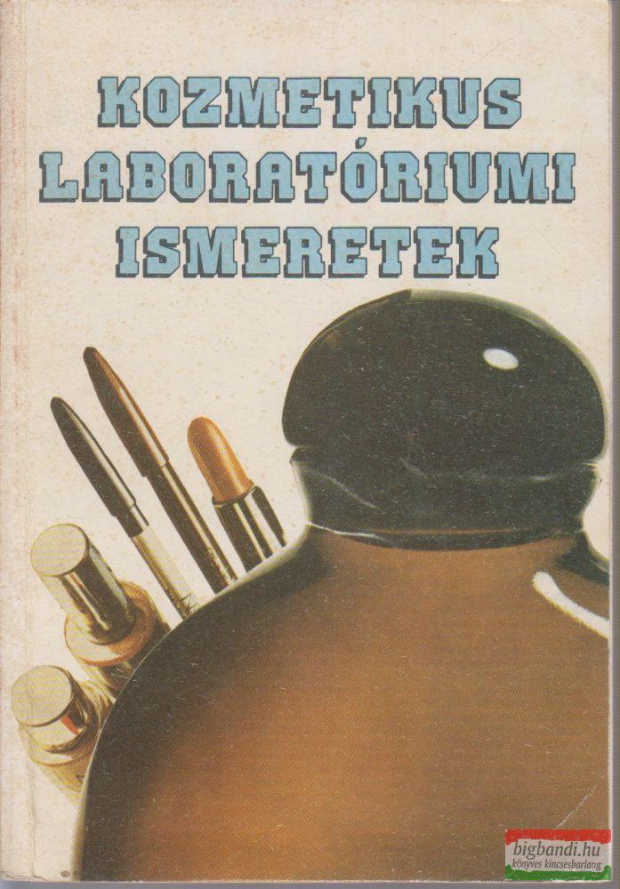 Dr. Jámbor Ottó szerk. - Kozmetikus laboratóriumi ismeretek
