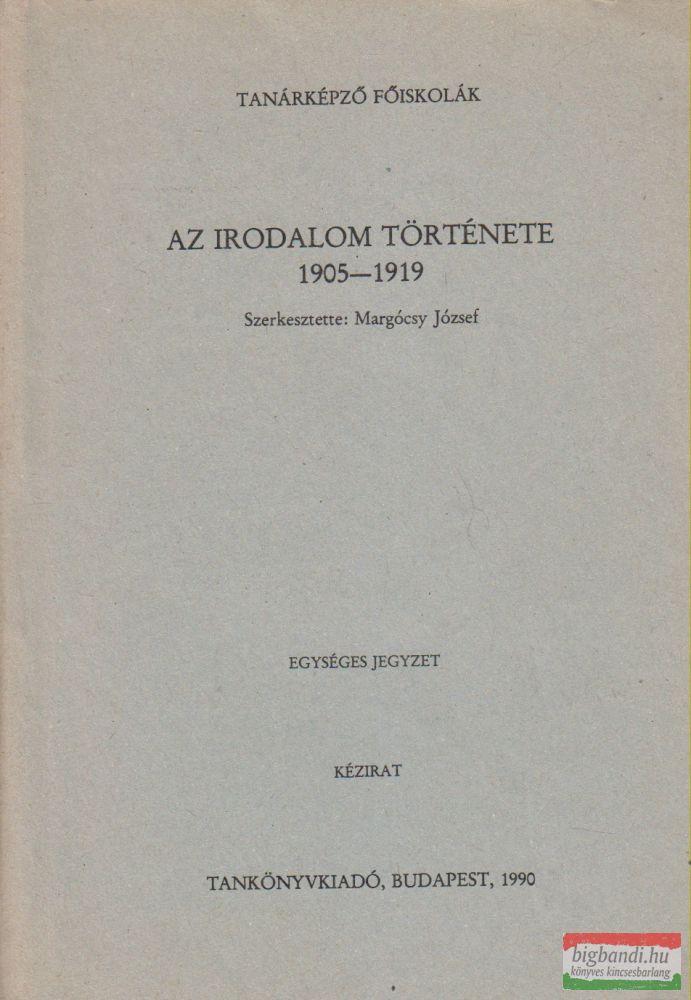 Az irodalom története 1905-1919