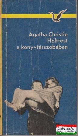 Agatha Christie - Holttest a könyvtárszobában