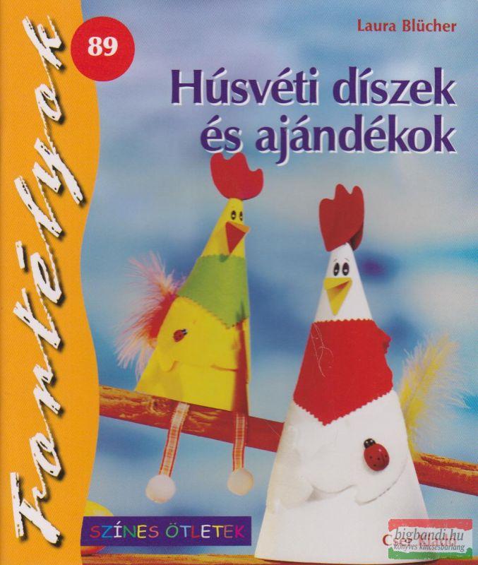 Húsvéti díszek és ajándékok Fortélyok 89.