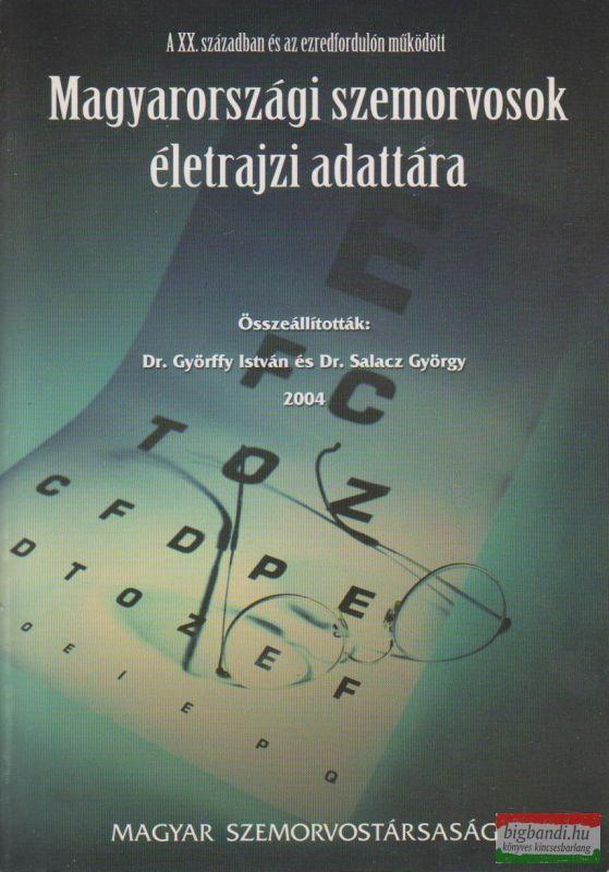 Magyarországi szemorvosok életrajzi adattára