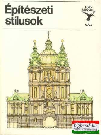 Építészeti stílusok (kolibri könyvek)