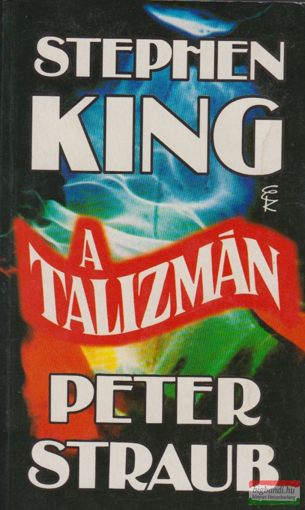 Stephen King-Peter Straub - A talizmán