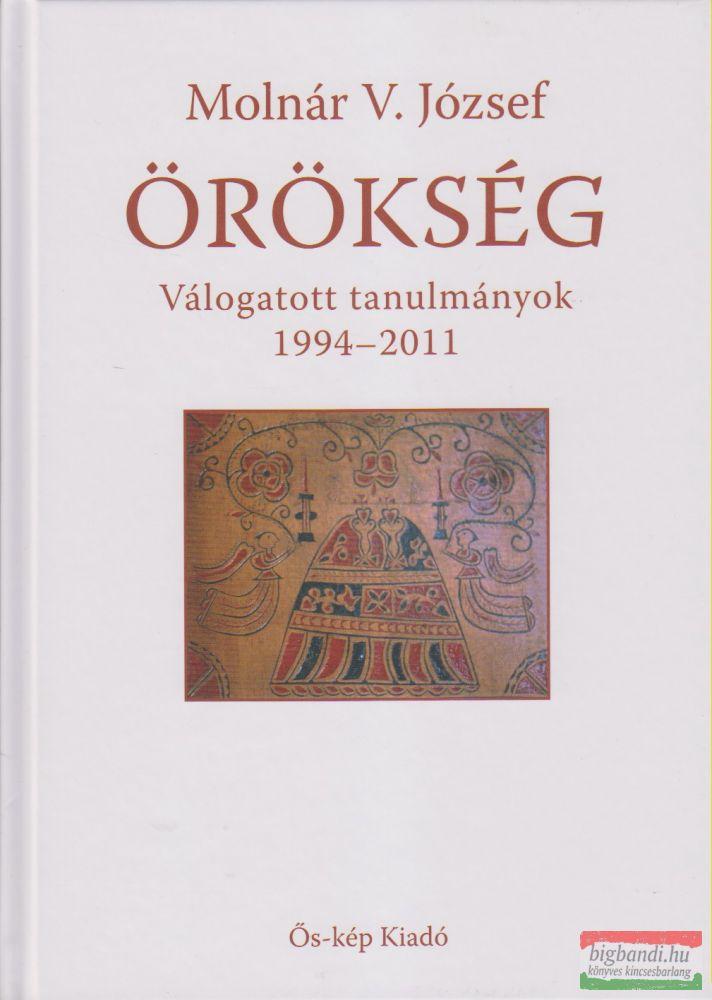 Örökség 1994-2011