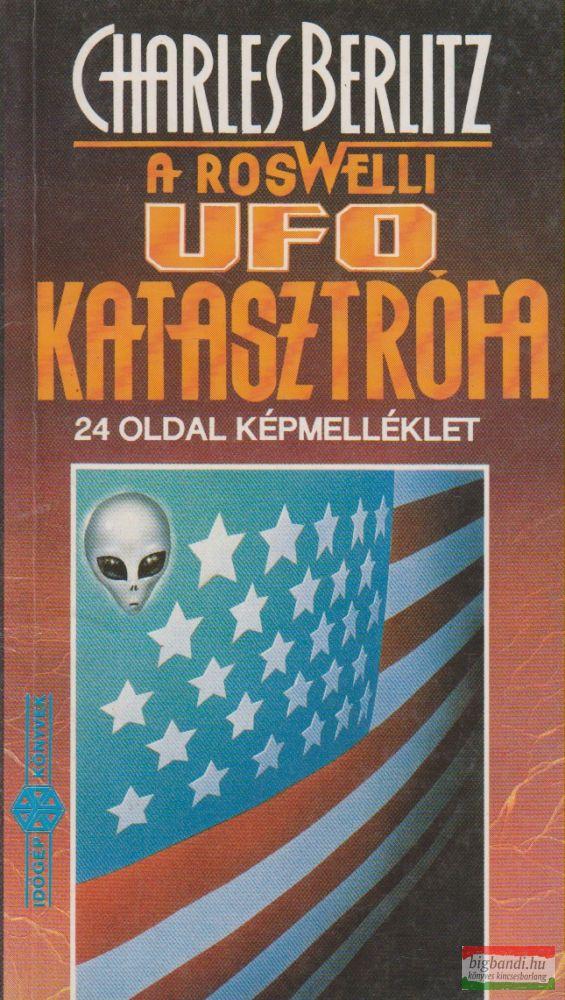 A roswelli UFO-katasztrófa - Időgép könyvek 9.