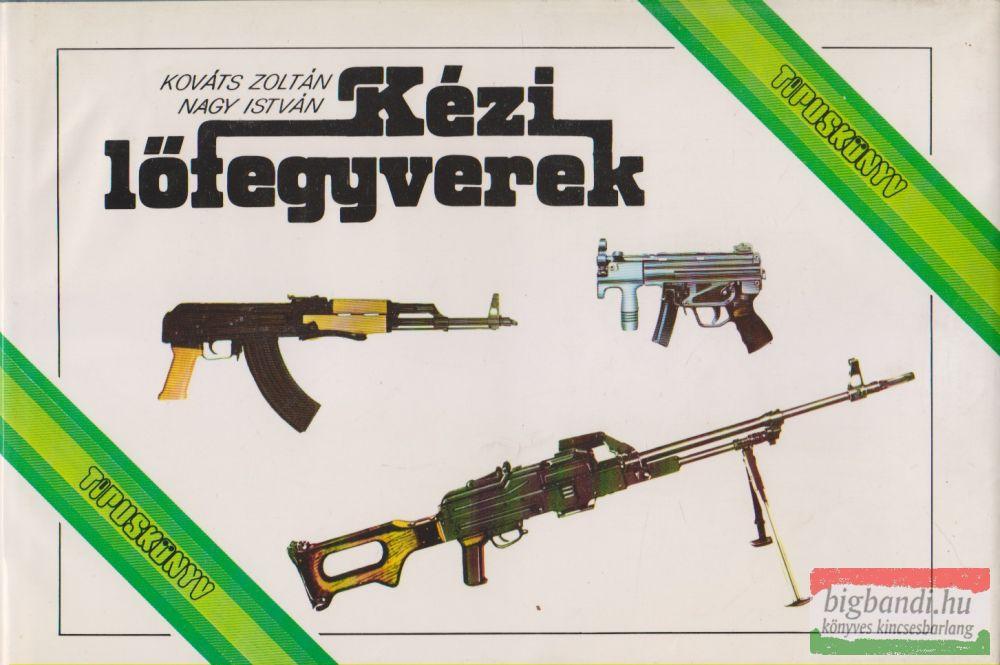 Kézi lőfegyverek