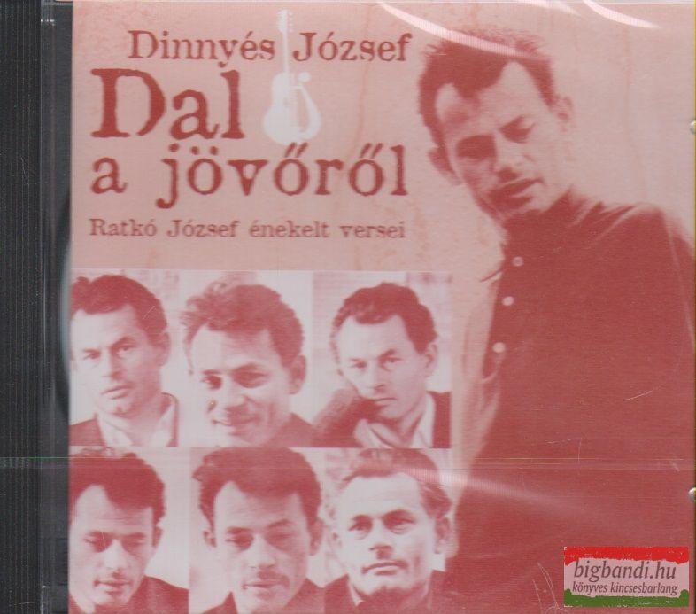 Dinnyés József: Dal a jövőről CD