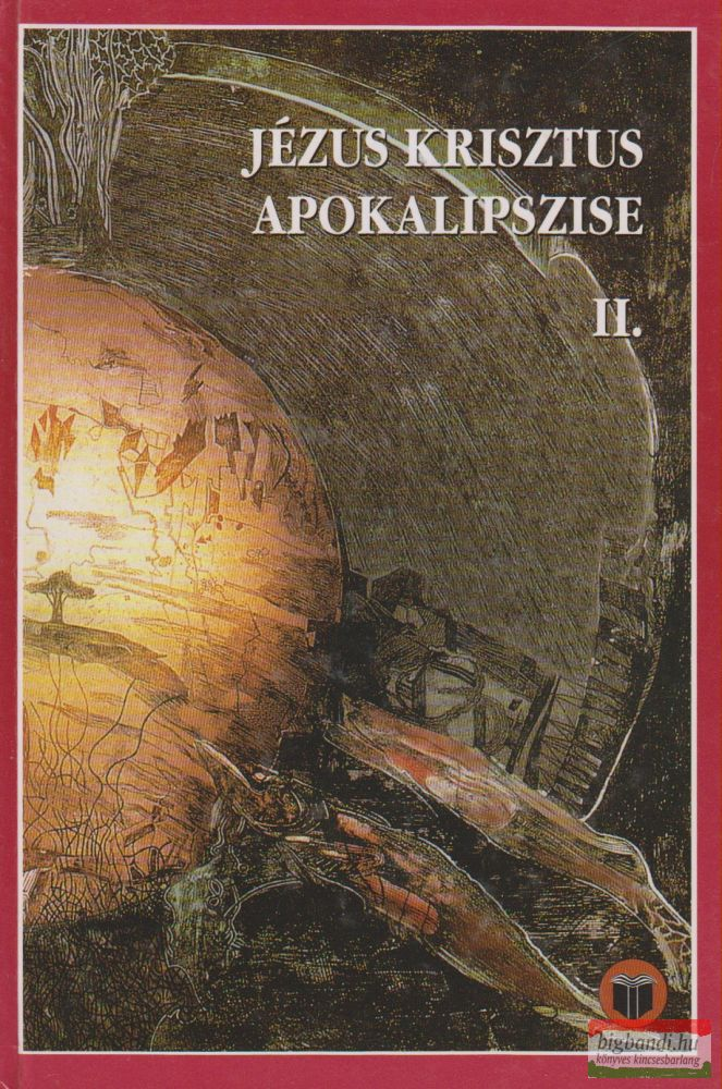 Jézus Krisztus apokalipszise II.