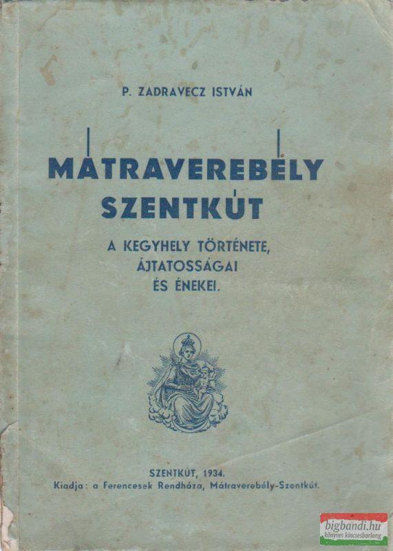 Mátraverebély-Szentkút története