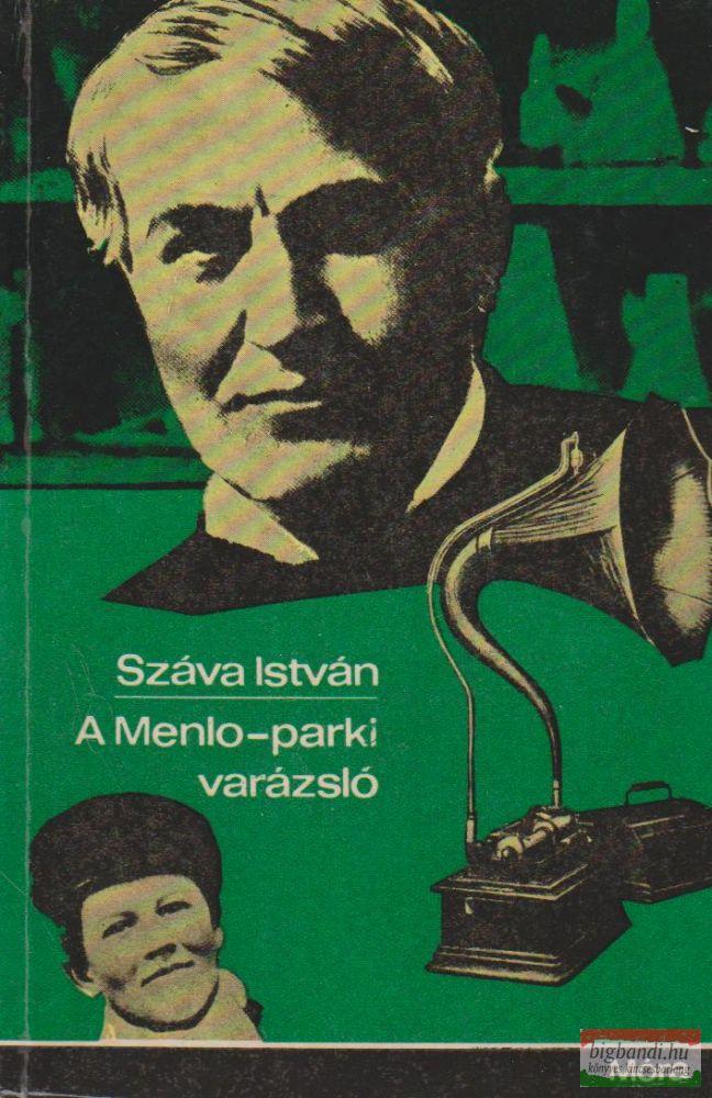 A Menlo-parki varázsló - Edison életregénye