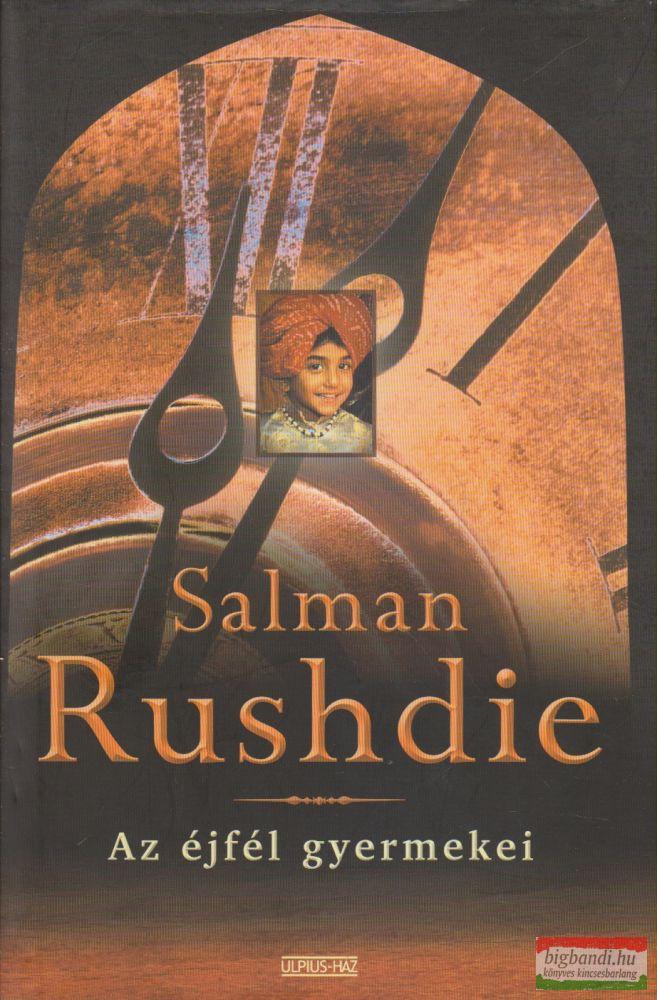 Salman Rushdie - Az éjfél gyermekei