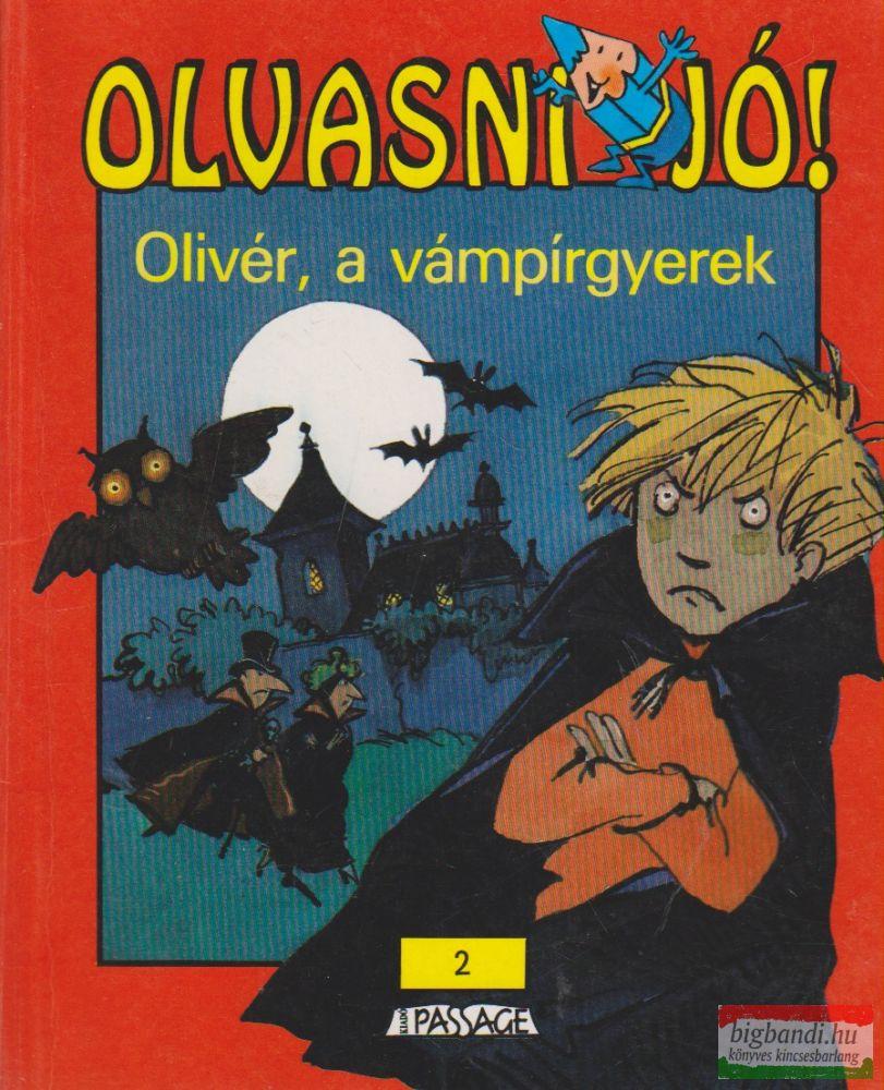 Pascale Wrzecz - Olivér, a vámpírgyerek